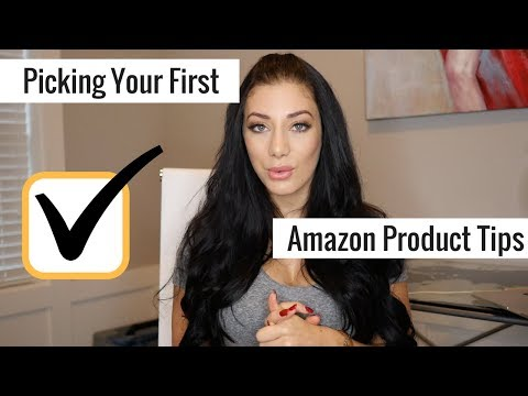 How To Pick Your First Product For Amazon FBA | Top Tips