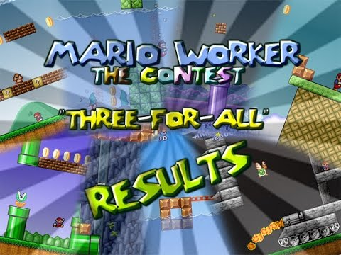 "Mario Worker: The contest - ""Three-for-all"" - Results"
