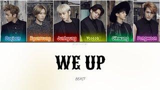 [DL] Beast (비스트) - We Up (Color Coded Lyrics Han/Rom/Eng/가사)…