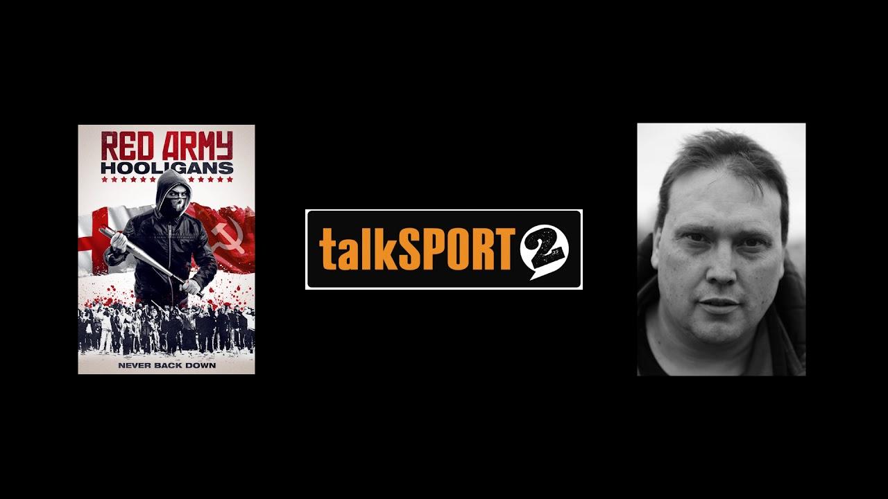 Download Red Army Hooligans - TalkSport2 - Radio Interview 21st March 2018