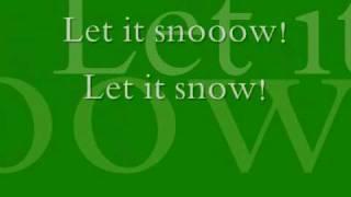 Let it snow! By:Dean Martin Lyrics :)