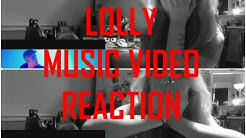 LOLLY MUSIC VIDEO REACTION