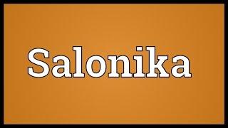 salonika meaning