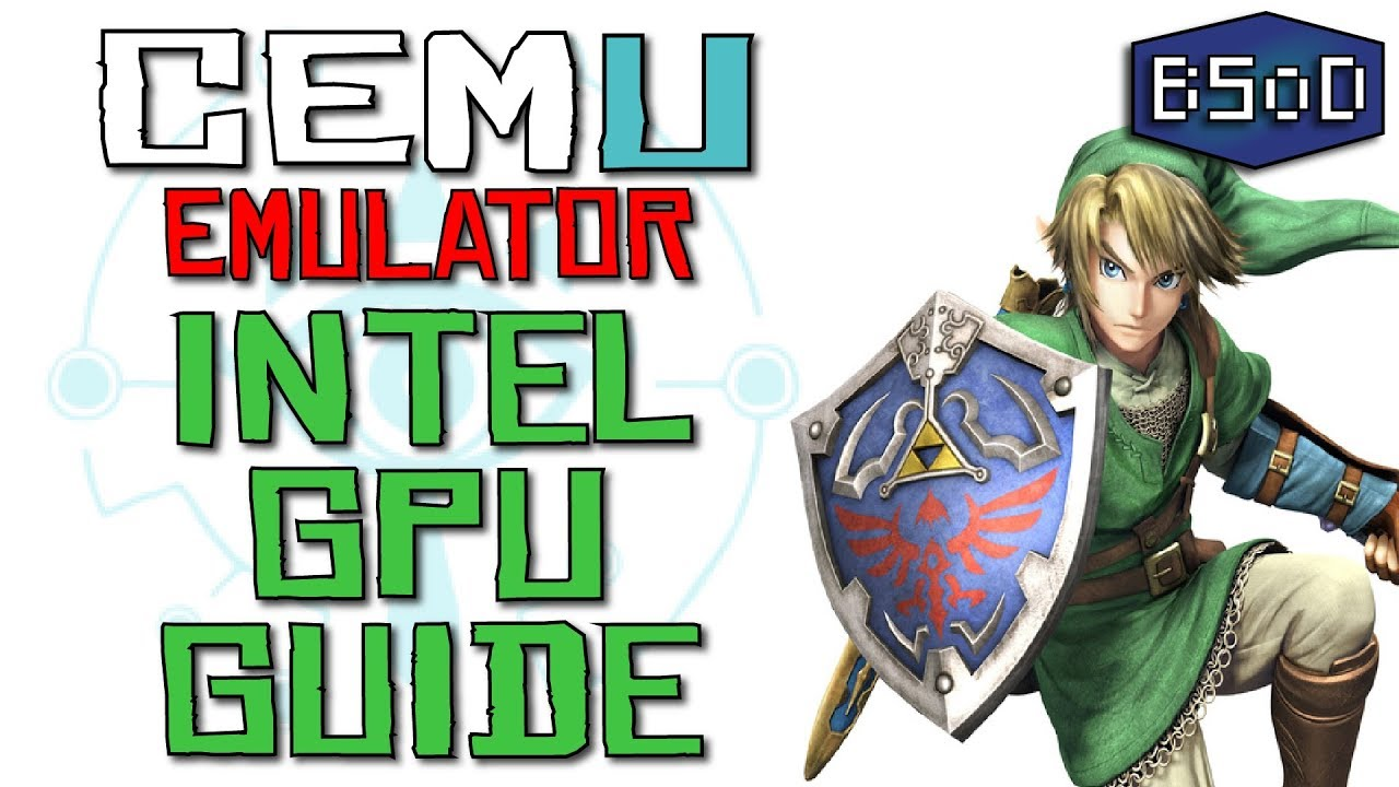 How to Use Intel iGPUs with Cemu Emulator | HUGE