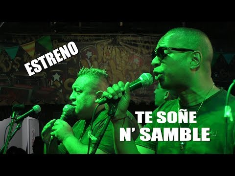 ♫♫Te Soñé (ESTRENO) - N' Samble - Rompekokos 05/01/19