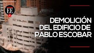 Demolición del edificio Mónaco: la lucha contra el legado de Pablo Escobar | El Espectador