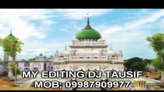MERE WARIS NAWAZE By DJ TAUSIF Mob: 9987909977