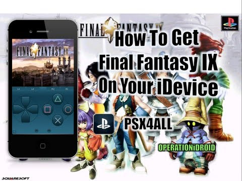 PSX4ALL: How To Get Final Fantasy IX iPhone,iPad or iPod Touch (NO COMPUTER)
