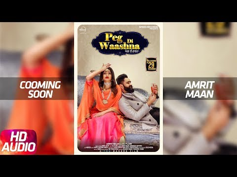 Audio Poster | Peg Di Waashna | Amrit Maan Ft. Dj Flow | Himanshi Khurana | Speed Records