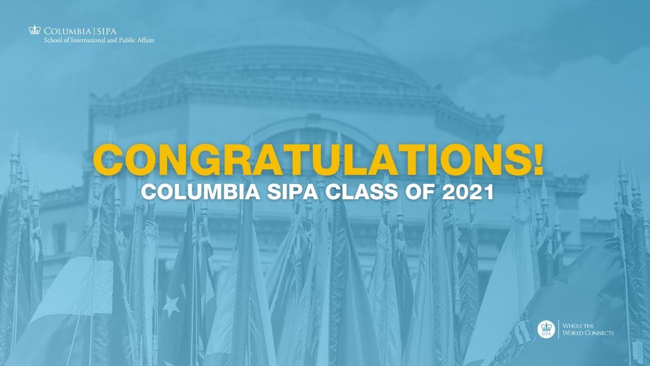 SIPA's Class of 2021