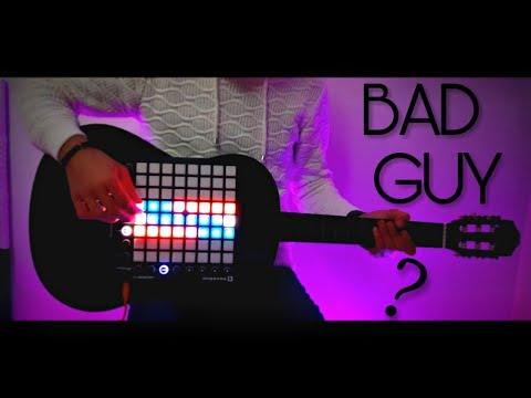 Billie Eilish - Bad Guy    Launchpad On Guitar Cover