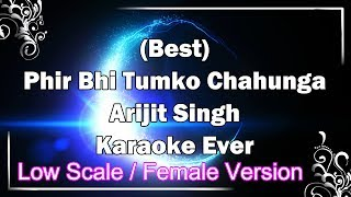 MAIN PHIR BHI TUMKO CHAHUNGA Female Karaoke with Lyrics + MP3 Clean | Arijit Singh | Fire Universal