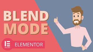 Best Tutorial on Elementor Filter Effects & Blend Modes