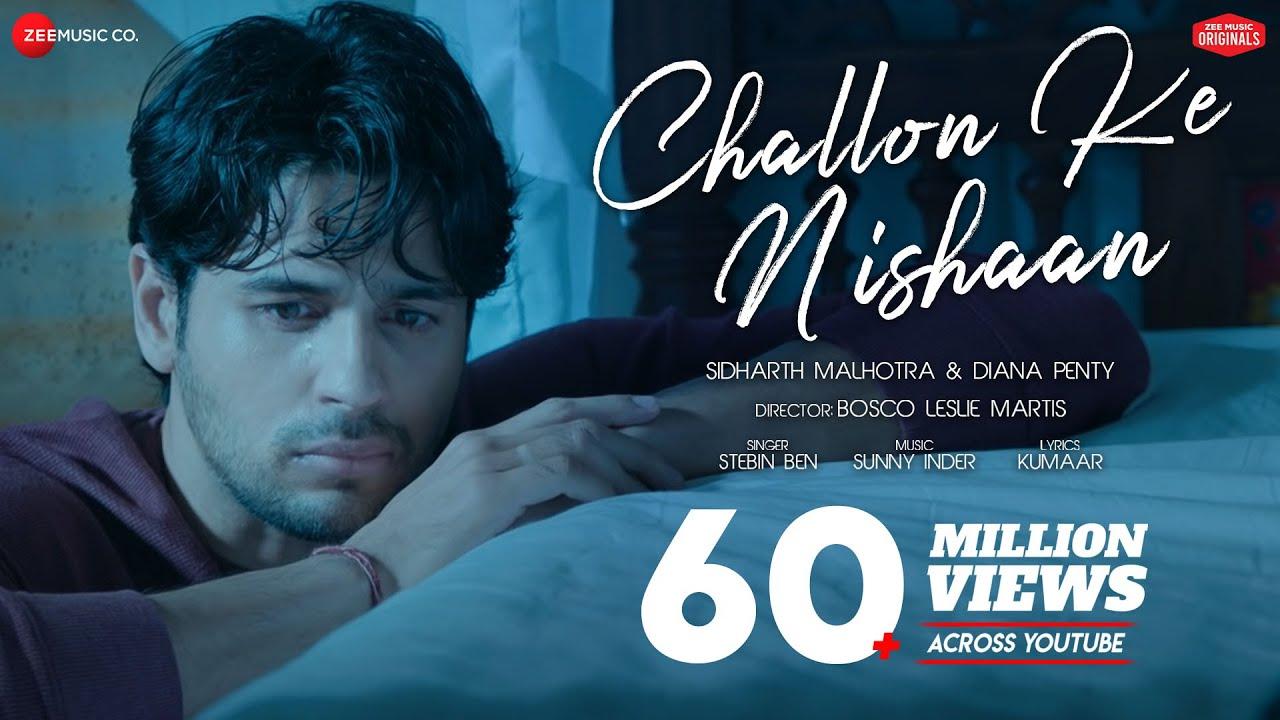 Download Challon Ke Nishaan - Sidharth Malhotra,Diana Penty|Stebin Ben,Sunny Inder,Kumaar|Zee Music Originals