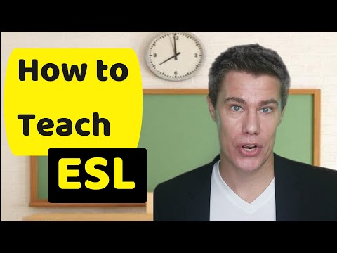 How to teach an ESL class (English as a Second Language)