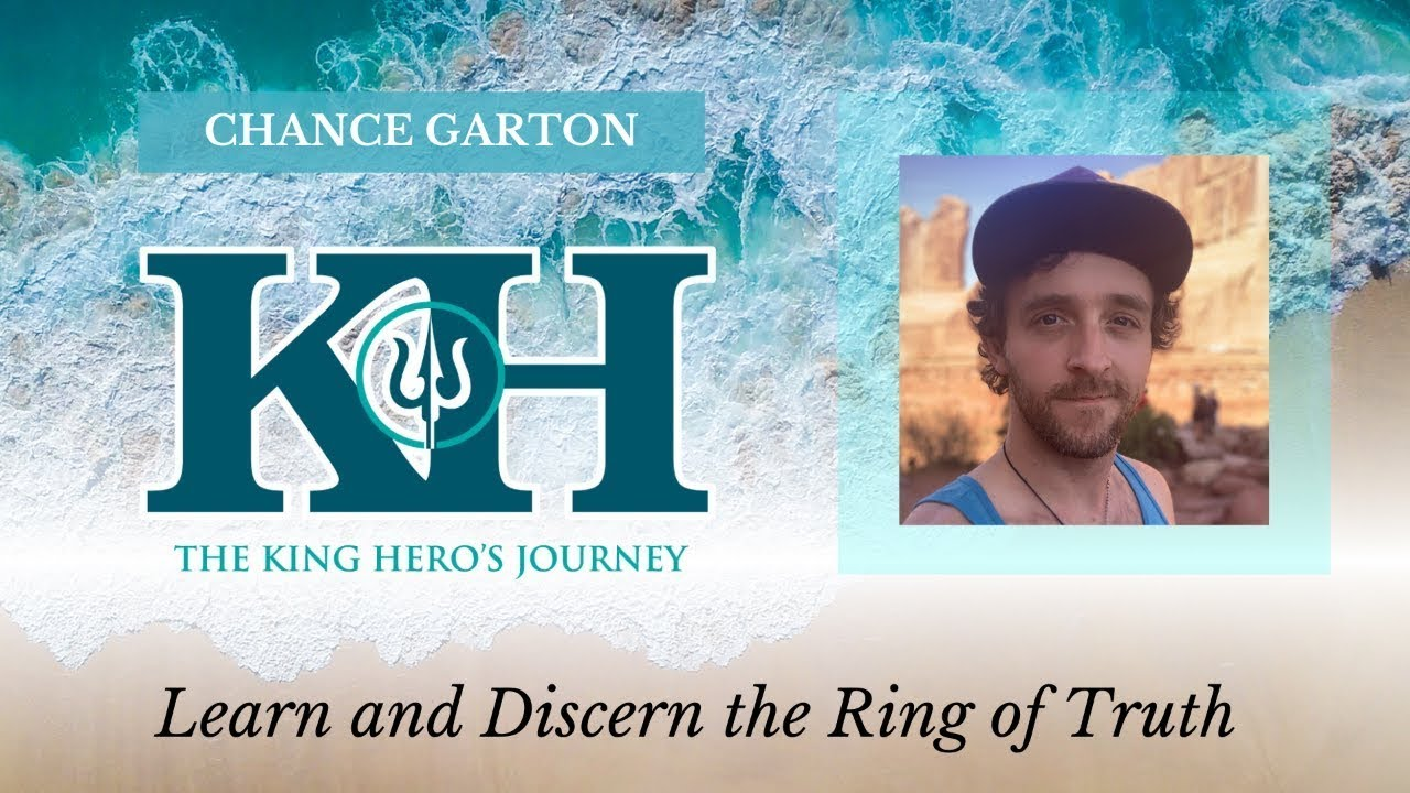 Learn and Discern the Ring of Truth   King Hero Interview with Chance Garton