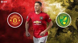 MAN UTD vs NORWICH Premier League Preview
