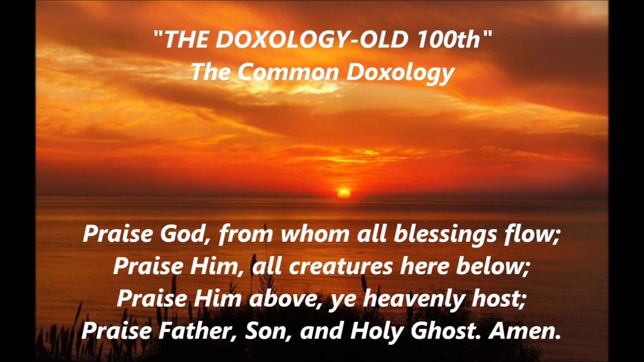 The Common DOXOLOGY Old 100th words lyrics Praise God From Whom All  Blessings Flow Methodist Presbyt