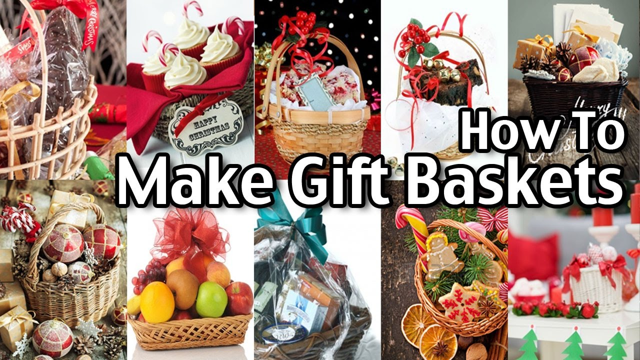 How To Make Homemade Gift Baskets! - YouTube