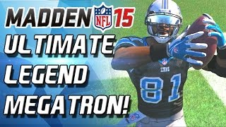 Madden 15 Ultimate Team - ULTIMATE LEGEND MEGATRON IS FREAK OF NATURE! - MUT 15