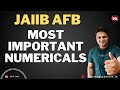 Numerical questions Accouting and Finance (AFB) solved JAIIB
