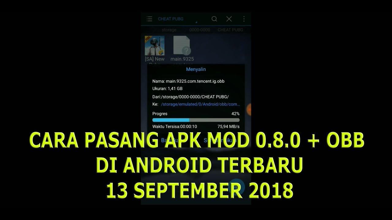 Cara Pasang Apk Mod Pubg 0 8 0 Obb 13 September 2018 Youtube