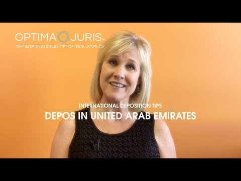 Depositions in Dubai - United Arab Emirates (International Deposition Tips)