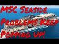 MSC Seaside Problems Everywhere! Poor Food Bad Service Non Working Elevators Spas Down and More!