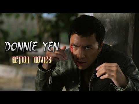 Donnie Yen Full Action Movie Dubbed in...