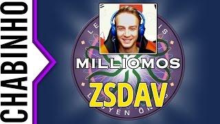 【Legyél Te is Milliomos】ZsDav