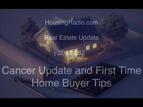 Cancer Update and HousingRadio.com Update 2017-287