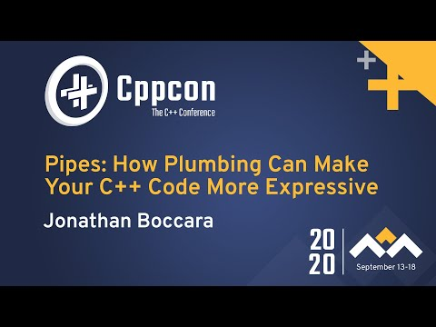 Pipes: How Plumbing Can Make Your C++ Code More Expressive - Jonathan Boccara - CppCon 2020