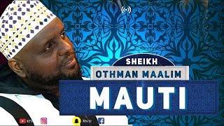 LIVE: SHEIKH OTHMAN MAALIM - MAUTI