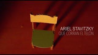 Ariel Stavitzky I Que corran el telón I Video Clip YouTube Videos