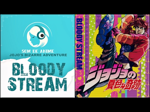 Bloody Stream - Abertura II De Jojo's Bizarre Adventure (Português - BR)