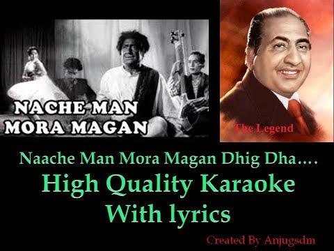 Naache Man Mora Magan Dhig Dha    Rafi Saab     Karaoke with lyrics (High Quality)