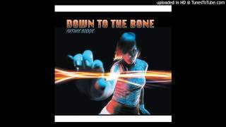 .Down To The Bone-We