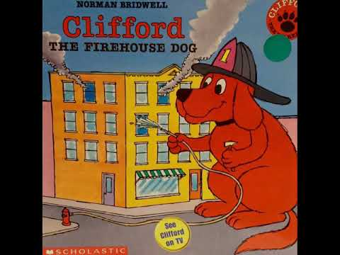Clifford The Firehouse Dog By Norman Bridwell Youtube