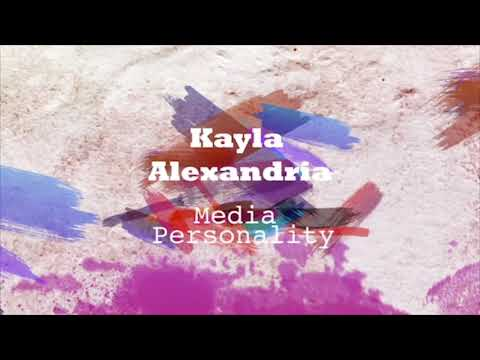 Kayla Alexandria Media Reel 2019