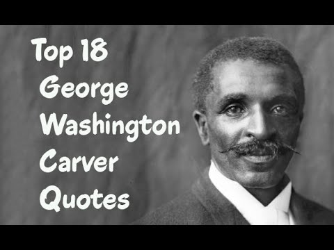 Top 18 George Washington Carver Quotes - The American botanist ...