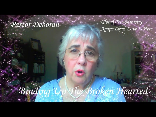 Tele - Ministry Video, Binding Up The Broken Hearted