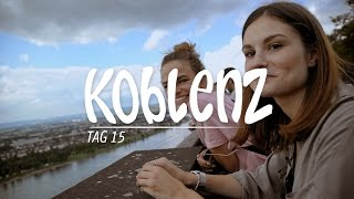 Mein abgefahrener Sommer … in Koblenz (Tag 15)