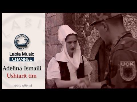 Adelina Ismajli - Ushtarit tim ( Official video)