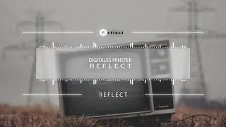 reflect-digitales-fenster-prod-by-fesk-rulez