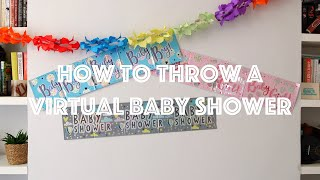 How To Throw A Virtual Baby Shower?