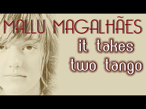 Download Mallu Magalhães canta: It Takes Two Tango