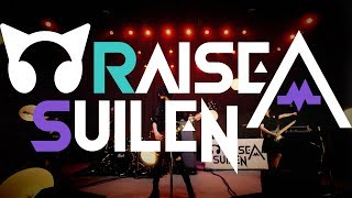 RAISE A SUILEN - A DECLARATION OF ×××