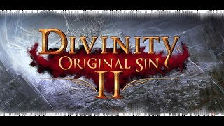 Divinity: OS II [Доблесть\Соло маг\1 акт] - 2