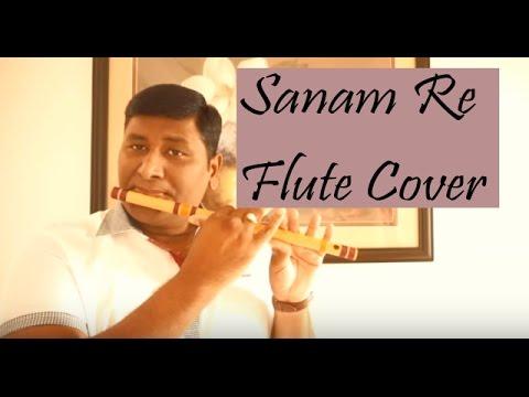 Sanam Re | Flute Cover | Arijit Singh | Instrumental | Vinaya Kancharla