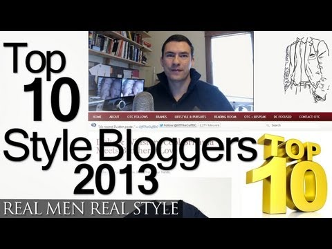 Top Ten Men's Style Bloggers 2013 - 233 Men's Style Websites Ranked - Top Male Fashion Sites Online